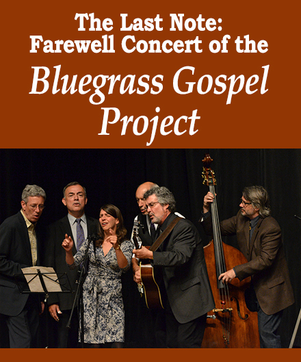 Bluegrass Gospel Project Farewell Concert