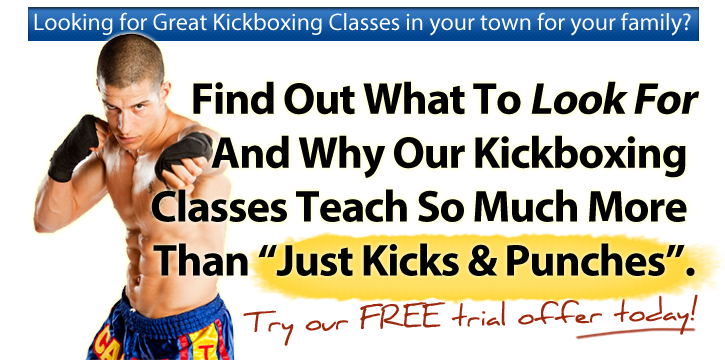 Looking for Great Kickboxing Classes in your town for your family?  Find Out What to Look For And Why Martial Arts Classes Teach So Much More Than...
