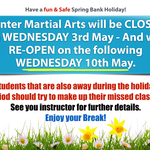 CLOSED for Spring 3rd-10th May