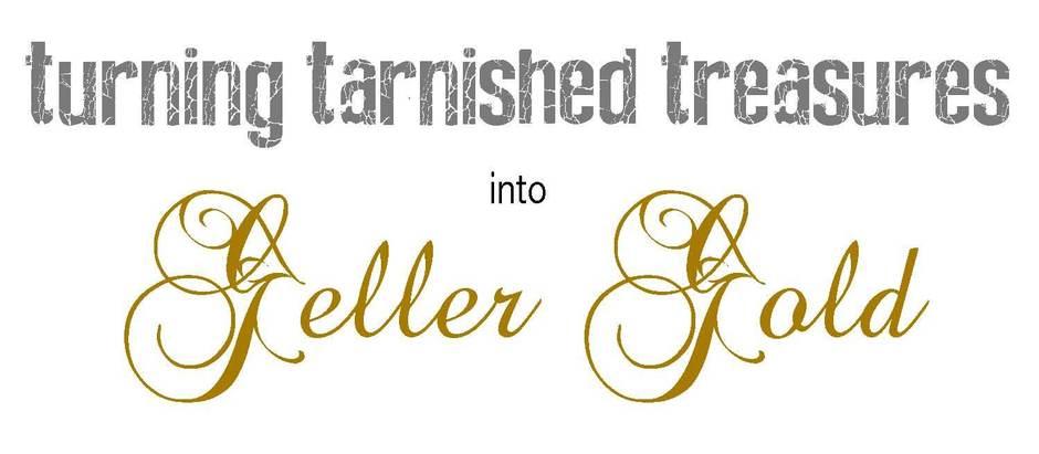 tarnished_treasures_into_geller_gold.jpg