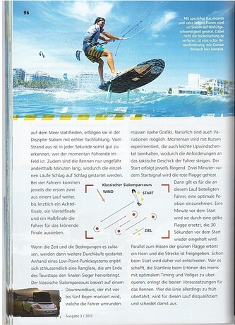 Got featured in the 2013 Kitelife World Cup edition in the Artikle about Slalom