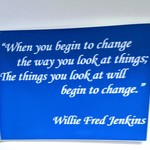 Quote by Willie Fred Jenkins