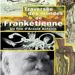 Journey Through Franketienne Worlds