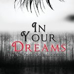 In Your Dreams: A Review of the YA Paranormal Novel by Amy Martin