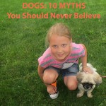 Dogs: 10 Myths You Should Know