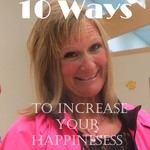 10 Ways to Increase Happiness