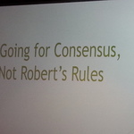 Dec 2, 2016 Program - Going for Consensus, Not Robert's Rules
