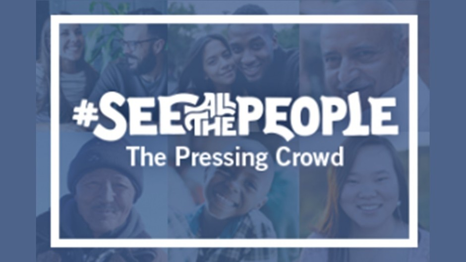 See all the People - The Pressing Crowd
