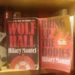 Hilary Mantel - Wolf Hall & Bring Up the Bodies
