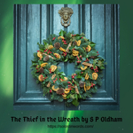 The Thief in the Wreath