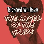 Guest Author Richard Writhen