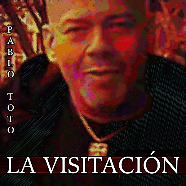 Pablo Toto - La Visitacion