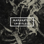Review: Maranatha - Spiritless