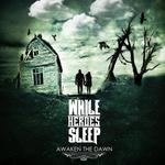 Review: While Heroes Sleep - Awaken the Dawn