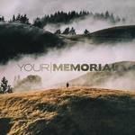 News: Your Memorial Announce Pre-Orders for Self-Titled EP