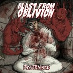 Review: Blast From Oblivion - Restrained