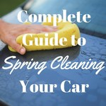 The Complete Guide to Spring Cleaning your Car