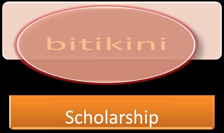 Bitikini Scholarship