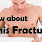 About Penis Fracture and How to Deal with?