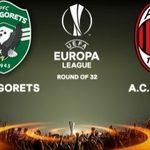 Prediksi Bola Ludogorets Vs AC Milan Liga Eropa 16 Februari 2018