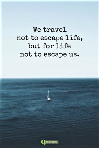travel quote of the month your travel memories