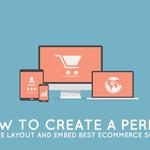 How To Create A Perfect Website Layout And Embed Best Ecommerce Solutions