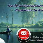 Top Joint Replacement Surgery Doctors In Kerala Relieving Numerous International Patients Of Knee Pain