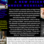 Yeshua HaMashaich New Priesthood & Our Final High Priest