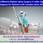 Cost Effective Robotic Spine Surgery in India: Highly advantageous for Patients with Complex Spine Ailments