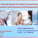 Dr. Naresh Biyani Not Only Pediatric Neurosurgeon But Lifetime Caregiver In India