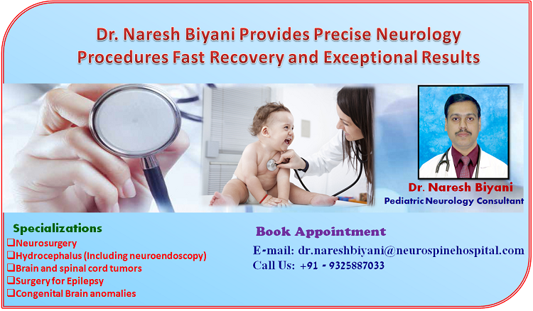 Dr  Naresh Biyani Not Only Pediatric Neurosurgeon But Lifetime