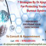 7 Strategies By Dr Ajaya Nand Jha For Protecting Yourself From Burnout Syndrome
