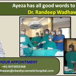 Seeking Obesity surgery from Dr. Randeep Wadhawan proved miracle for a Global Patient