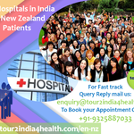 Top Hospitals of India welcome New Zealanders to get cured by the Best Surgeons of India