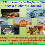 Medical Tourism to India from Tanzania sees a Welcome Ascend