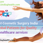 Low Cost Cosmetic Surgery India calls Global Patients for Quality Healthcare services