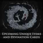 Coming Soon Unique Items and Divination Cards in PoE
