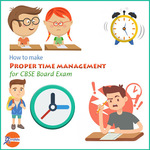 How to make proper time management for CBSE board exam