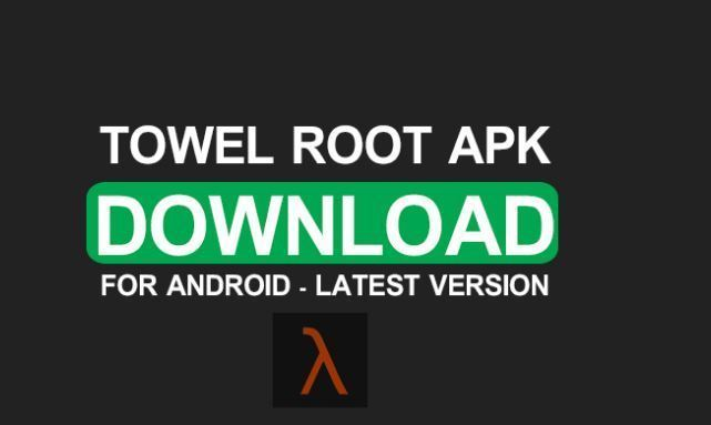 Towelroot Apk Download for android
