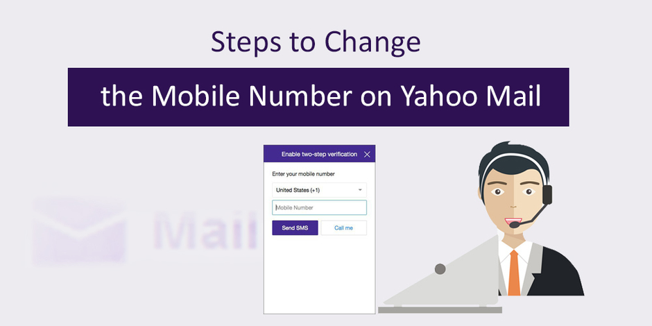 Steps to change the Mobile Number on Yahoo Mail - Need