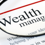 ​Tips to Help in Selecting the Best Wealth Management Firm
