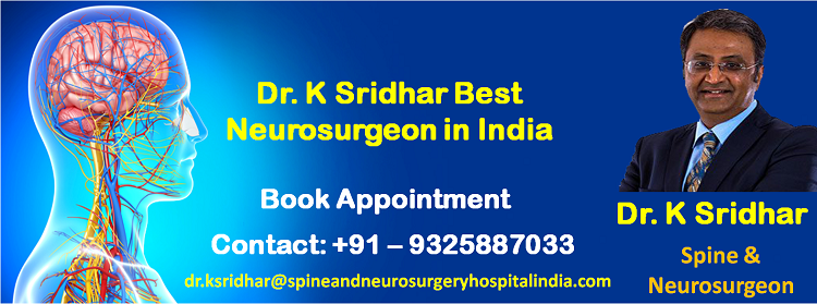 Dr  K Sridhar Best Neurosurgeon in India Has Been Taking Care of