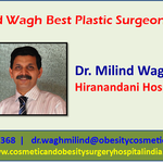 Sculpt Your Own Perfect Story with Dr Milind Wagh Best Plastic Surgeon in India