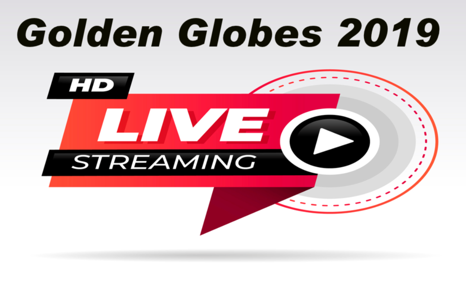 golden globes 2019 HD live streaming