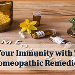 Increase Your Immunity with These Helpful Homeopathic Remedies