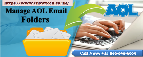 How to manage folders in AOL - Ehowtech Dial @ 800-090-3909 Helpline Uk for Technical Help : powered by Doodlekit